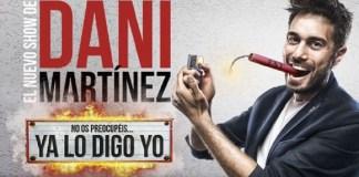 Dani Martínez en Ya lo digo yo