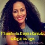 EVENTO – Cabo Frio terá 1º Encontro das Crespas e Cacheadas neste domingo