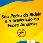 Prefeitura de São Pedro da Aldeia divulga nota sobre a vacinação contra a Febre Amarela no município