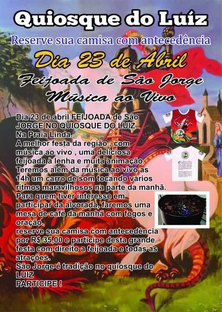FESTA DE SÃO JORGE - Praia Linda receberá a tradicional Feijoada de São Jorge no Quiosque do Luiz