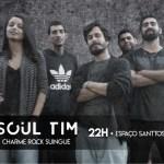 """EVENTO – Setor A apresenta II edição do show """"Soul Tim"""""""