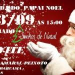SONHOS DE NATAL – Chegada do Papai Noel abre a temporada de Natalina na Sonhos de Natal