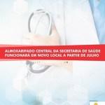 SÃO PEDRO DA ALDEIA – ALMOXARIFADO CENTRAL DA SECRETARIA DE SAÚDE FUNCIONARÁ EM NOVO LOCAL A PARTIR DE JULHO
