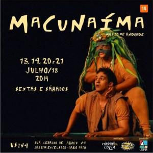 """EVENTO – """"Macunaíma"""" com apresentações extras em Cabo Frio"""