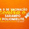 SÃO PEDRO DA ALDEIA – Dia D de vacinação contra pólio e sarampo imuniza crianças em São Pedro da Aldeia neste sábado (18)
