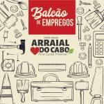 ARRAIAL DO CABO – BALCÃO DE EMPREGOS DIVULGA NOVAS VAGAS EM ARRAIAL DO CABO