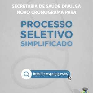 SECRETARIA DE SAÚDE DE SÃO PEDRO DA ALDEIA DIVULGA NOVO CRONOGRAMA PARA PROCESSO SELETIVO SIMPLIFICADO