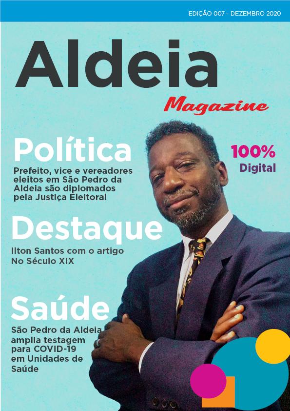 Aldeia Magazine, edição 07, 2ª quinzena de dezembro 2020
