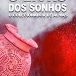 Livraria da Aldeia: O Livro dos Sonhos - O Colecionador de Almas