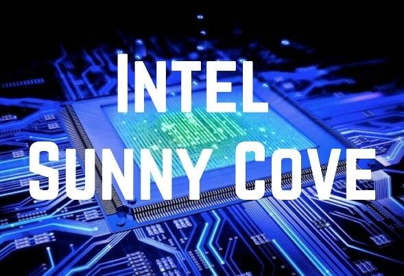 Sunny Cove - Sunny Cove é oficialmente a nova arquitetura para CPU de alto desempenho da Intel