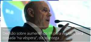Decisão sobre aumento do IPI para veículos será tomada 'na véspera', diz Mantega