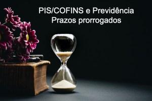 Prorrogados prazos de pagamentos de PIS/Pasep, Cofins e previdência