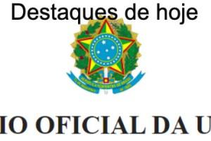 Destaques do Diário Oficial da União de 31/03/2021