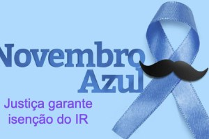Justiça garante isenção do IR a aposentado diagnosticado com câncer de próstata