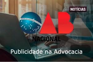 OAB publica no Diário Eletrônico o provimento sobre a publicidade na advocacia