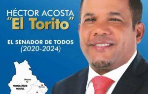 Héctor Acosta (El Torito) lanzará el lunes 27 de Mayo precandidatura a senador por Monseñor Nouel