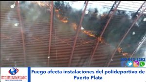 Fuego afecta instalaciones deportivas en Puerto Plata