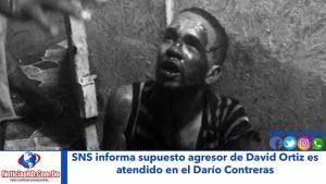 SNS informa supuesto agresor de David Ortiz es atendido en el Darío Contreras