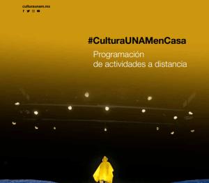 La UNAM te acompaña en la cuarentena, con más de 700 actividades a distancia ¡Disfrútalas!