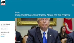 Cable de AP sobre envío de tropas a México por parte de Trump