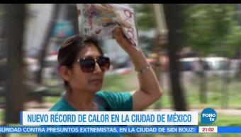 Nuevo, Record, Calor, Temperatura, Ciudad de México, CDMX