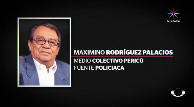 Maximino Rodríguez Palacios se desempeñaba como reportero del Colectivo Pericú (Noticieros Televisa)