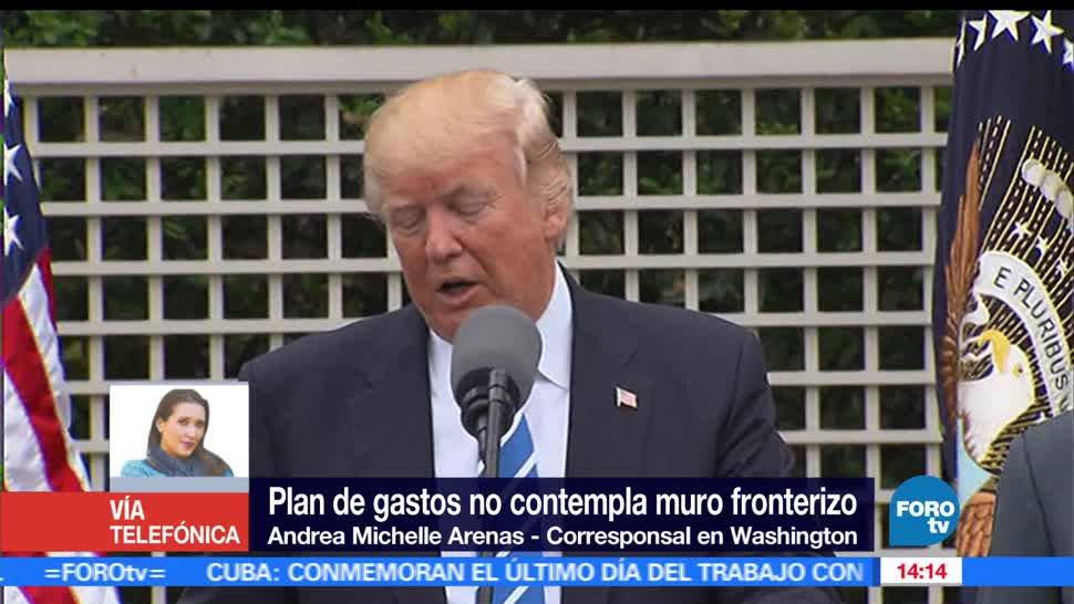 Plan de gastos, Muro de Trump, muro fronterizo, Congreso de EU