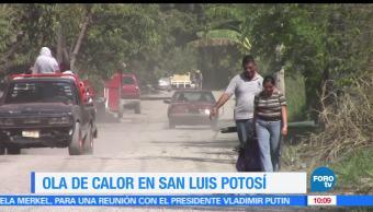 San Luis Potosí, altas temperaturas, Huasteca, grados centígrados