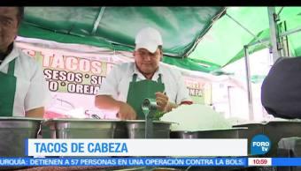 Viernes, culinario, tacos de cabeza, Enrique Muñoz