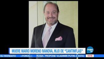 Muere hijo, Cantinflas, Mario Moreno Ivanova, Mario Moreno