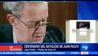Julio Patán, titular de Hora 21, Juan Rulfo, influenciar a las personas