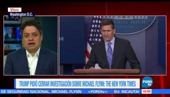 Trump pidió al FBI, cerrar investigación, Michael Flynn, Medios estadounidenses