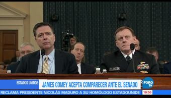 James Comey, exdirector, FBI, Estados Unidos, acepta, comparecer Senado