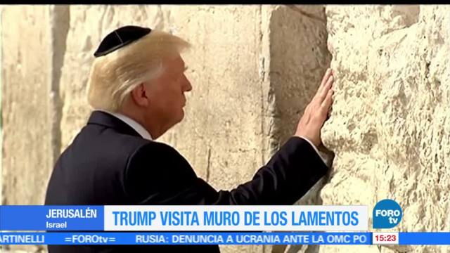 Donald Trump, visita, Muro, Lamentos