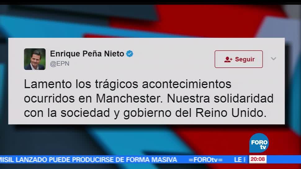 noticias, forotv, EPN, expresa sus condolencias, explosiones, Manchester