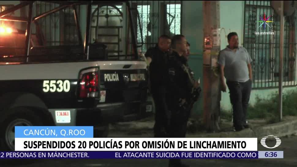 20 policías, Cancún, presunta omisión, linchamiento de extranjero