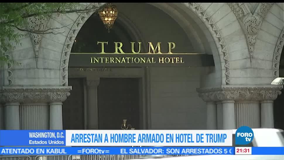 Arrestan, hombre armado, hotel, Trump, wsahington, estados unidos