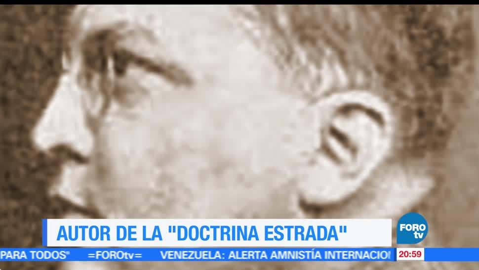 noticias, forotv, Efeméride, En Una Hora, La doctrina Estrada, Genaro Estrada