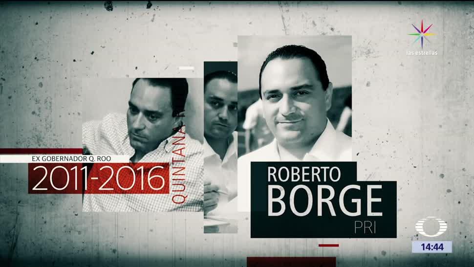 El exgobernador priísta, Quintana Roo, Roberto Borge, detenidos