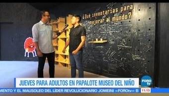 Ulises de la Torre, reportaje, Papalote Museo del Niño, adultos