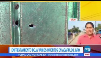 Enfrentamiento, varios muertos, Acapulco, Guerrero