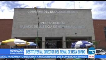 noticias, forotv, Destituyen, director, penal, Neza-Bordo