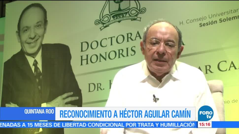 Noticias, forotv, Galardonan, periodista y escritor, Héctor Aguilar Camín, Universidad de Quintana Roo