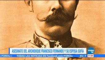 noticias, forotv, Efeméride, En Una Hora, Asesinato, archiduque Francisco Fernando