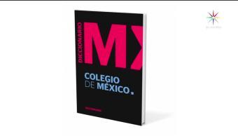 noticias, televisa, Chairo, nuevo, Diccionario del Español de México, colegio de México