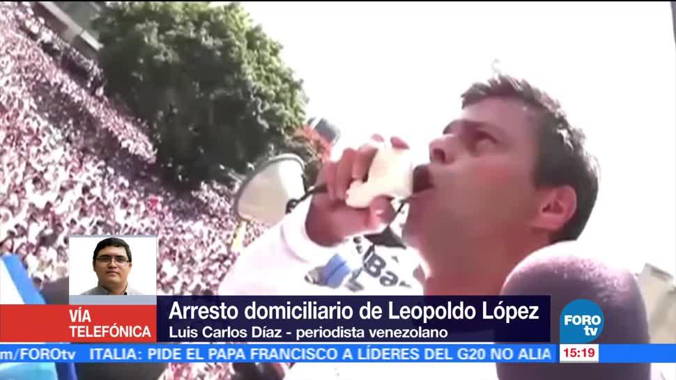 Luis Carlos Díaz, periodista venezolano, Arresto domiciliario, Leopoldo López