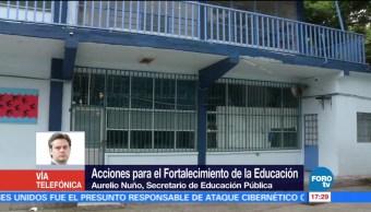 Aurelio Nuño, secretario de Educación, fortalecimiento de la educación, detalla las acciones