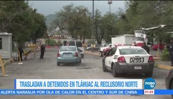 Trasladan Detenidos Tláhuac Reclusorio Norte Enfrentamiento El Ojos