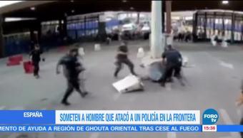 España Detienen Agresor Policia Hombre Ataco Con Un Cuchillo Frontera Con Marruecos