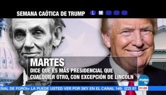 Semana Caotica Presidente Donald Trump Mandato